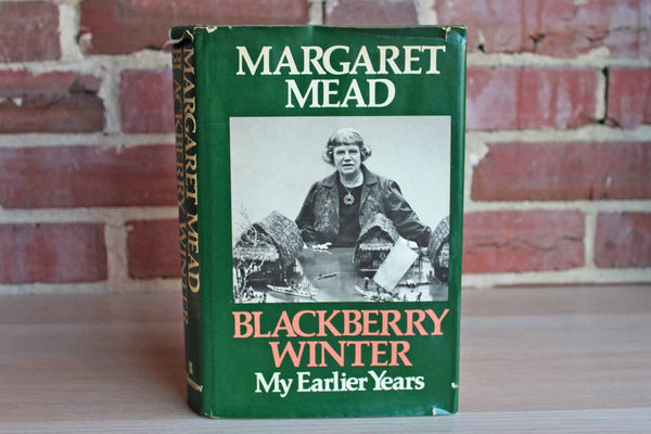 Blackberry Winter:  My Early Years by Margaret Mead