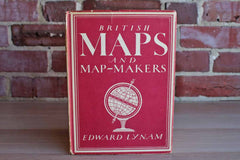 British Maps and Map-Makers by Edward Lynam