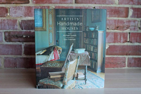 Artists' Handmade Houses by Michael Gotkin and Don Freeman