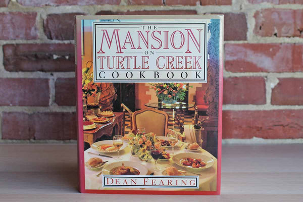 The Mansion on Turtle Creek Cookbook by Dean Fearing