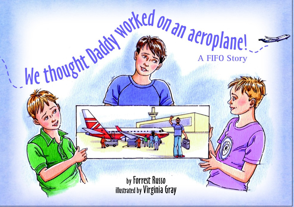 We thought Daddy worked on an aeroplane  - Forrest Russo ebook