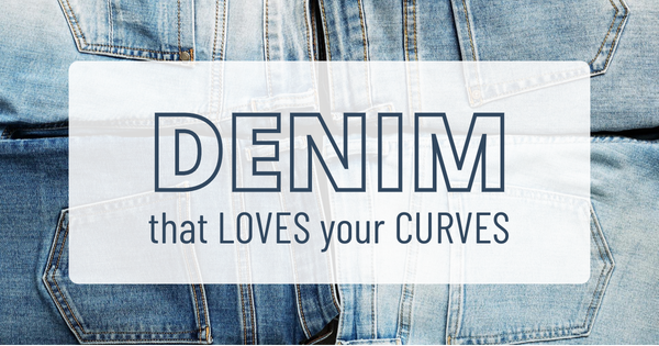 Denim That Loves Your Curves