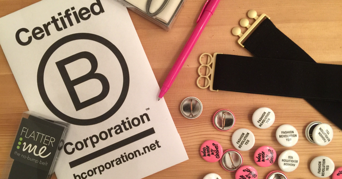 What do B Corporations have to do with ethical fashion?