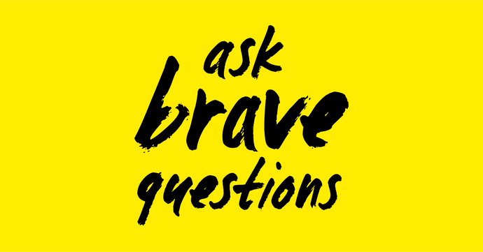 Ask Brave Questions | Fashion Revolution Week