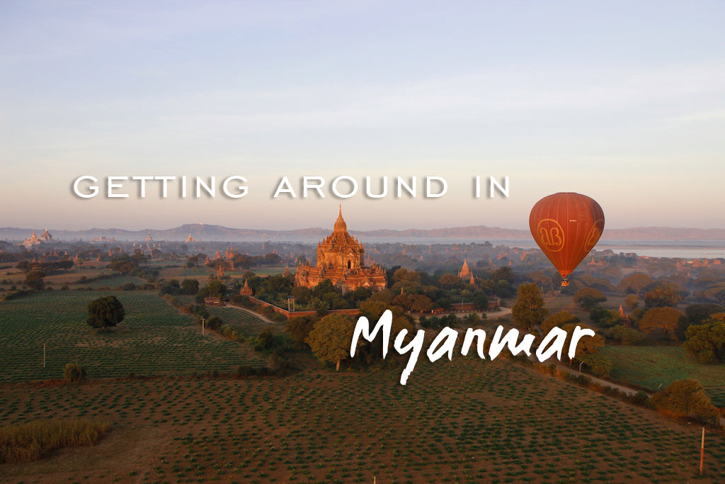 Getting around in Myanmar Burma