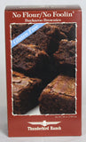 No Flour/ No Foolin Buckaroo Brownies