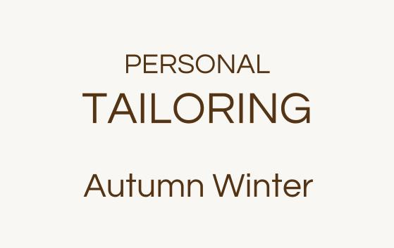 Personal Tailoring Autumn Winter