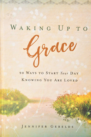 Waking Up to Grace