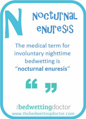 The Bedwetting Doctor N - NOCTURNAL ENURESIS