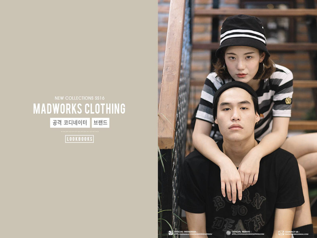 MADWORKS CLOTHING LOOKBOOK SS16 PART.02