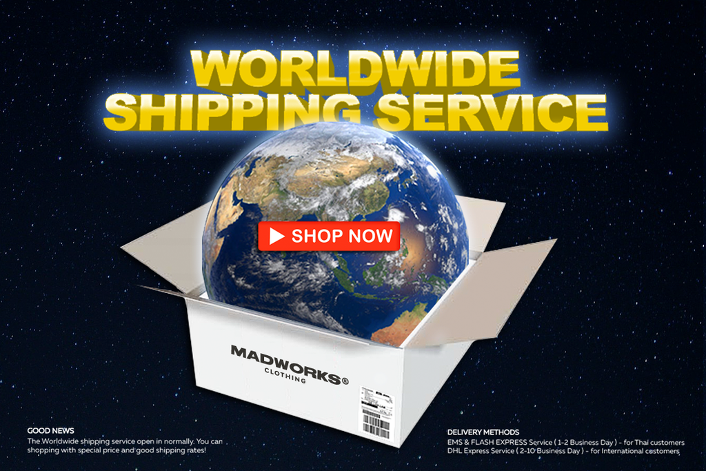 MADWORKSCLOTHING I The Worldwide shipping service open in normally.