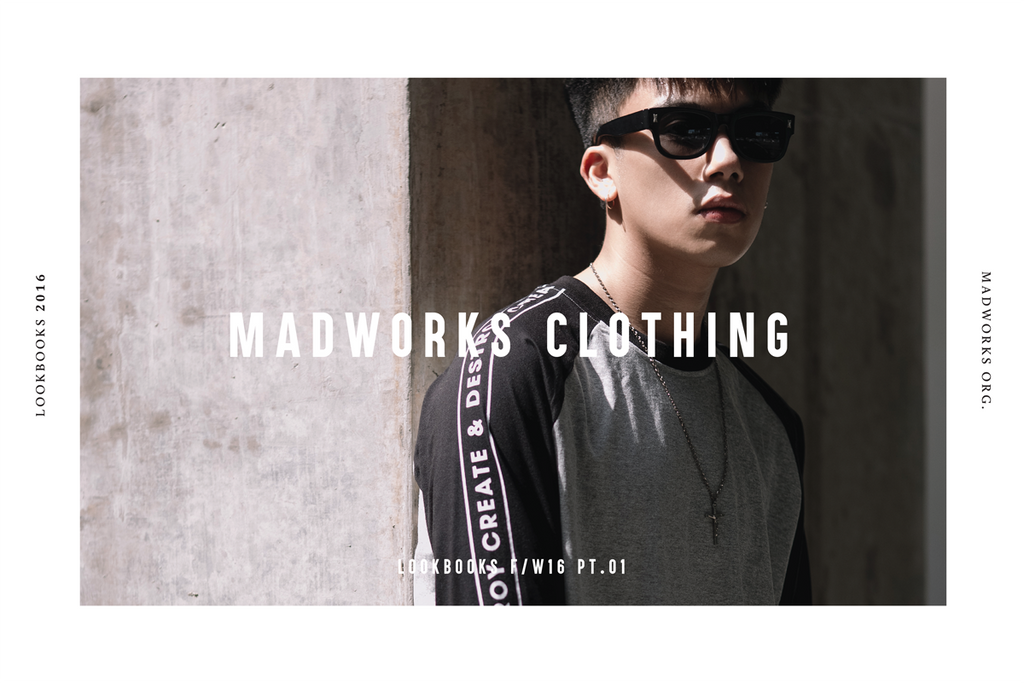MADWORKS CLOTHING LOOKBOOKS F/W 2016 PT.1