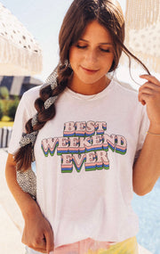 Friday + Saturday T-Shirt - Best Weekend Ever