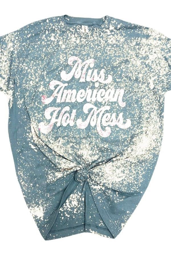 Miss American Hot Mess Tee