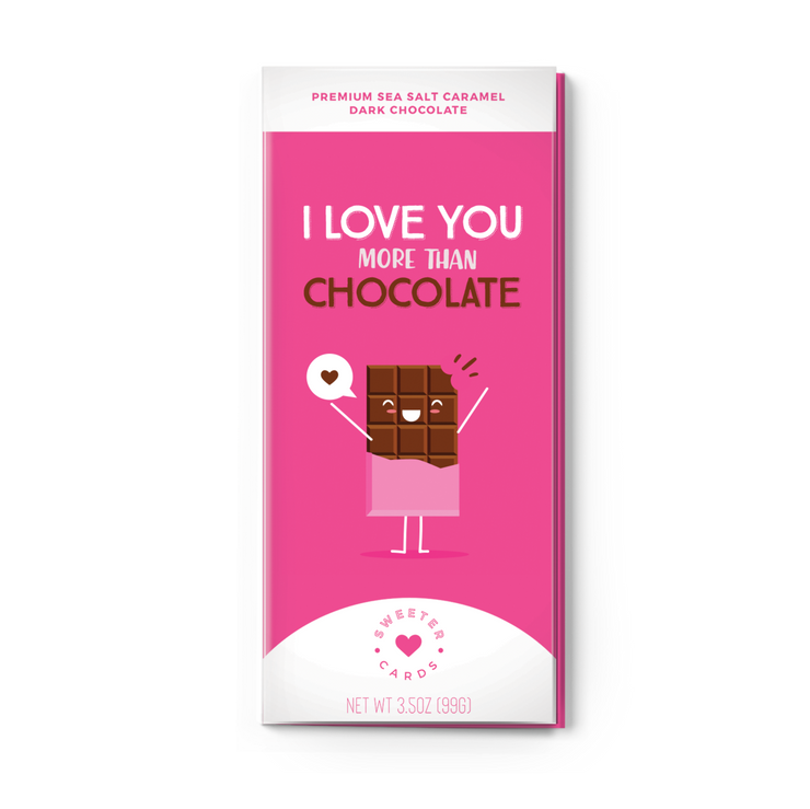 Sweeter Cards- I Love You More Than Chocolate
