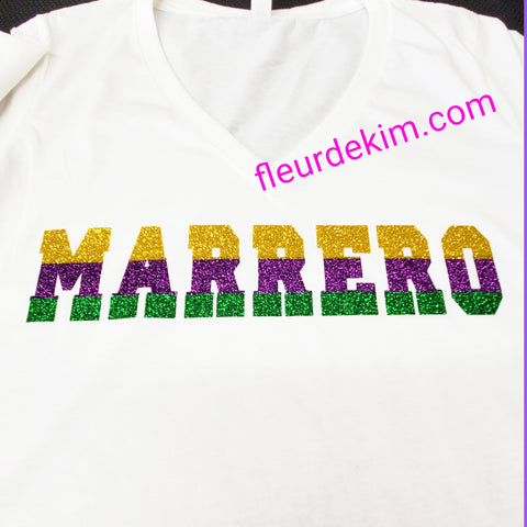 """Marrero"" Mardi Gras tshirt (can say any word. Specify in notes)"