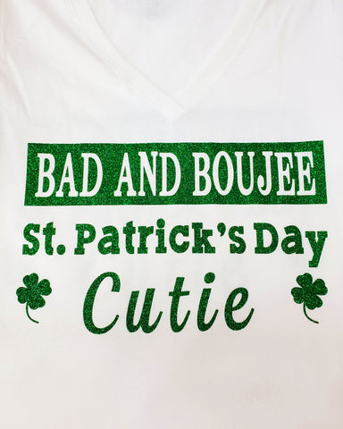 Bad and Boujee St. Patrick's Day cutie white