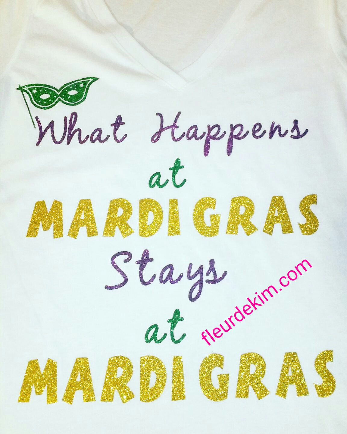 "Mardi Gras tshirt ""What Happens"""