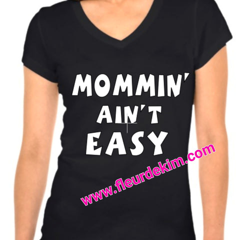 Mommin' Aint Easy