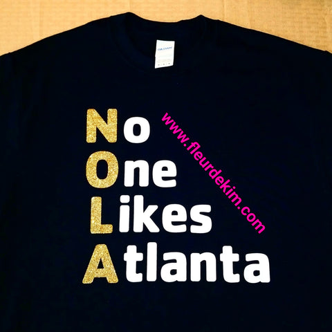 """No one likes Atlanta"" tshirts"