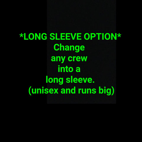 """     Long sleeve option"