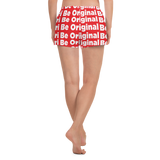 Be Original All-Over Print Women's Short Shorts