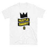 Hustle Smart Unisex T-Shirt
