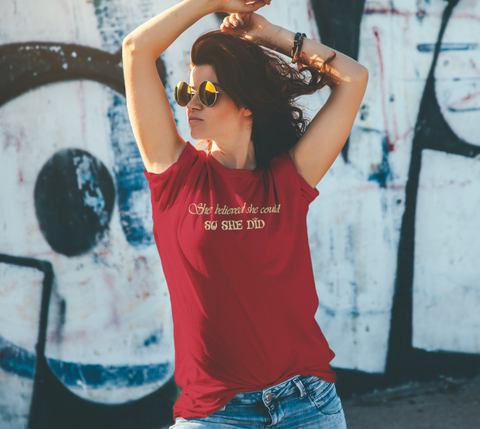 """She believed she could so she did."" Women's Red Relaxed-Fit T-Shirt"