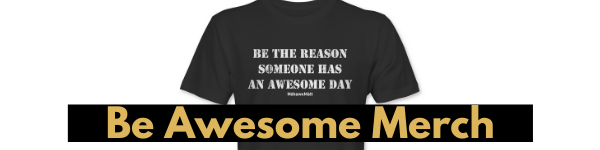 Be Awesome Merch