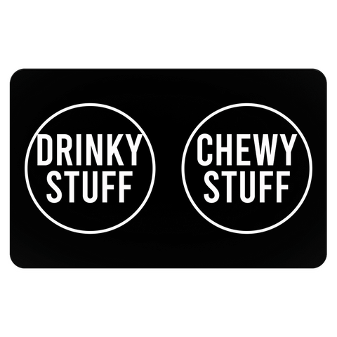 Drinky Chewy Stuff Pet Placemat