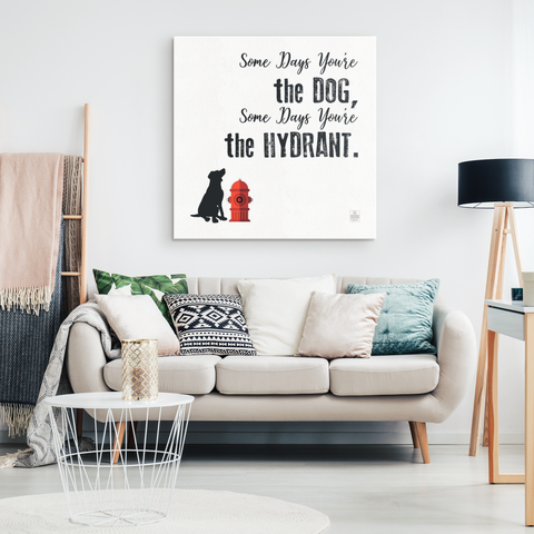 Some Days You're The Dog Canvas Art (white)