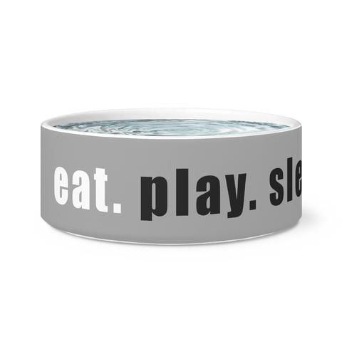 eat. play. sleep. repeat. Dog Bowl