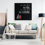 Some Days You're The Dog Canvas Art (black)
