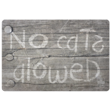 No Cats Alowed Door Mat