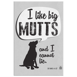 I Like Big Mutts Canvas Art