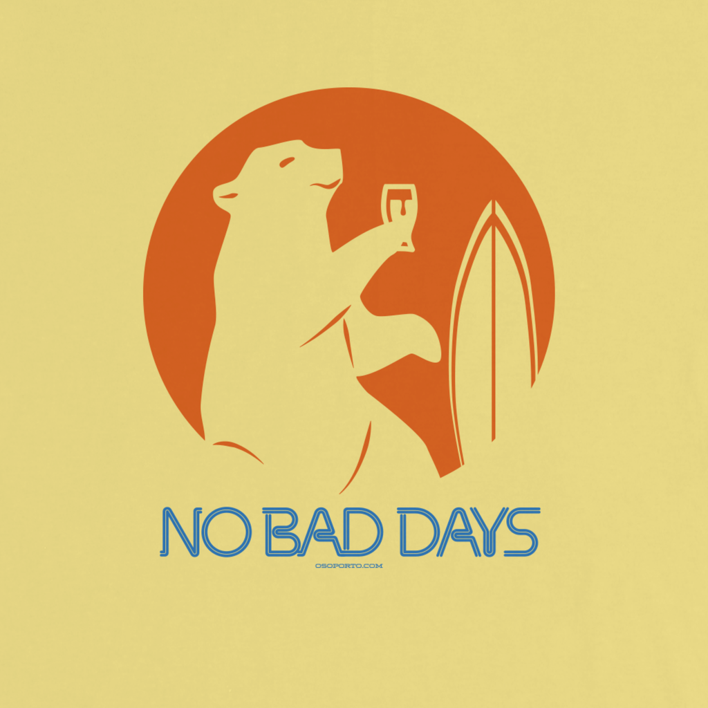 No Bad Days Bear t-shirt