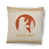 No Bad Days Bear Pillow