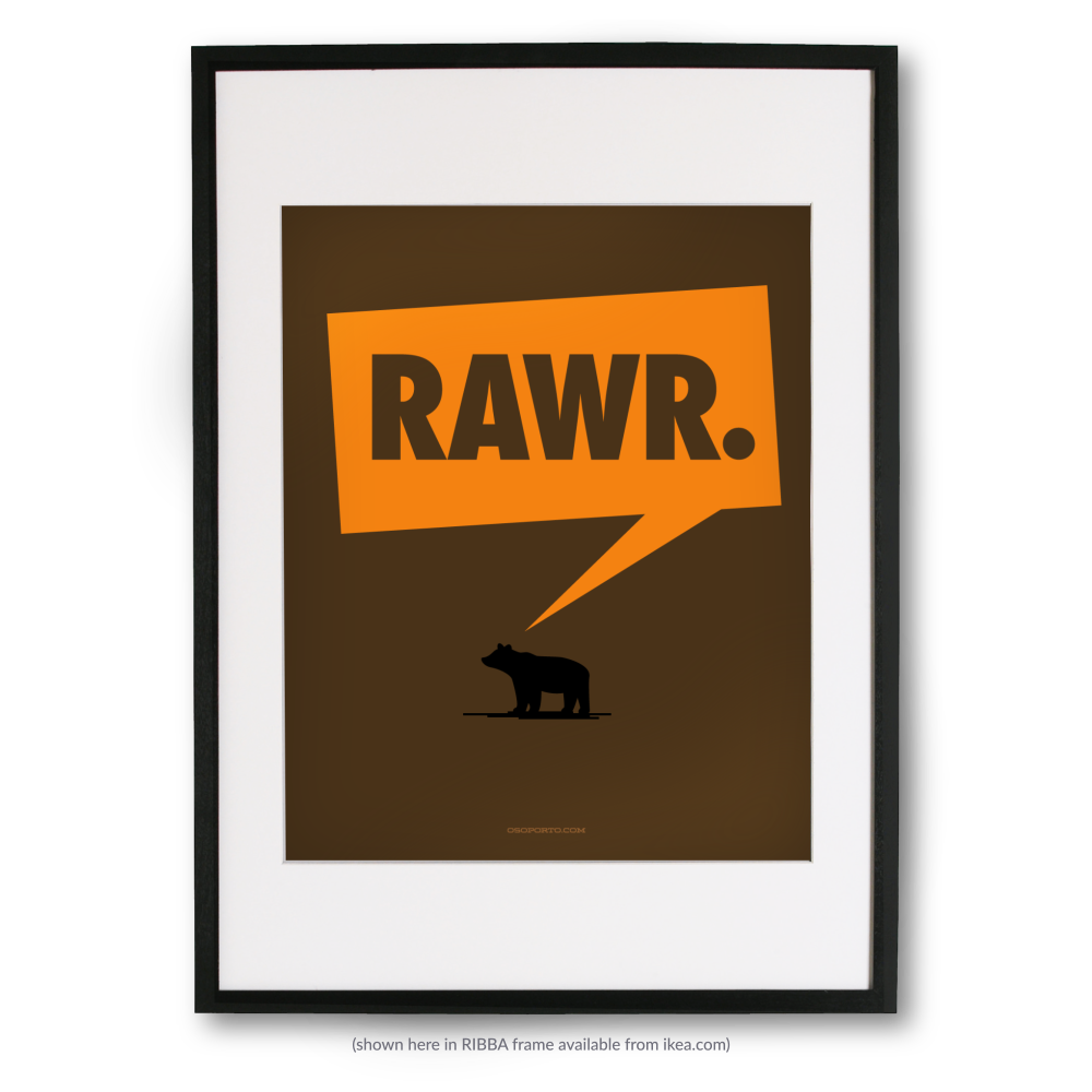 Rawr Poster From Osoporto