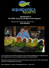 Introduction to the AESL Cycle of Life Micro Farm System Digital Download
