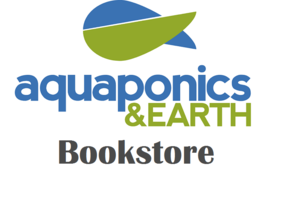 Aquaponics and Earth Bookstore