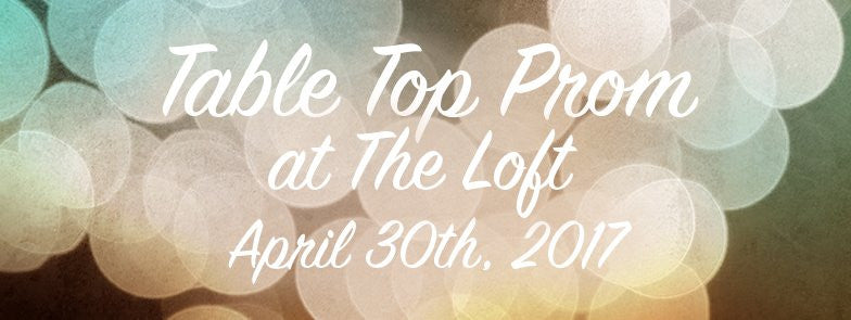 Table Top Prom 2017
