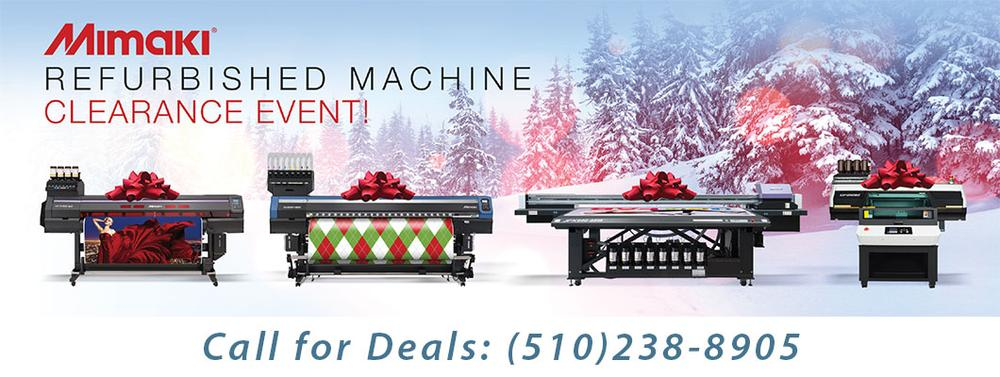 Special deal on Refurbished Mimaki Printers. Call 510.238.8905