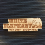 White Elephant Saloon official Wooden Magnet