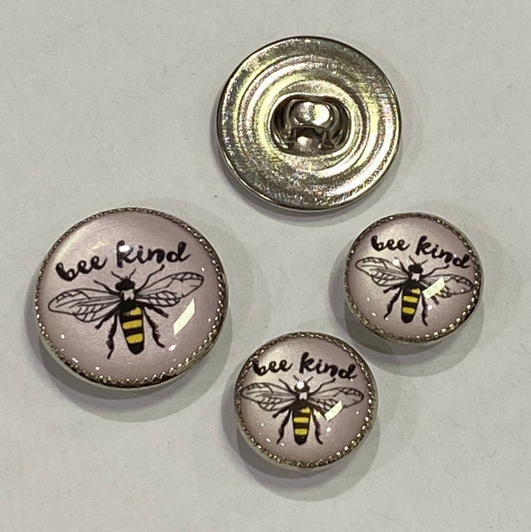 "Bee / ""Bee Kind"" words / Acrylic Dome"