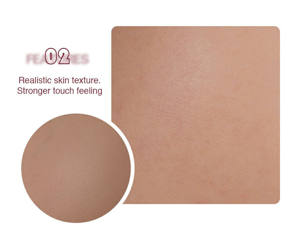 Realistic skin texture, stronger touch feeling.