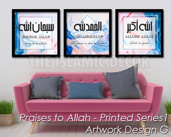 Praises to Allah - Printed Series1 - Artwork Design G