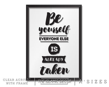 A' Size Frame Acrylic - Be Yourself