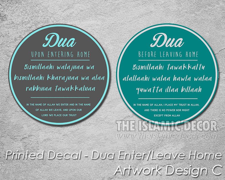 Dua Entering / Leaving Home - Printed Decal