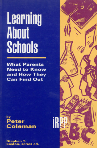 Learning About Schools: What Parents Need to Know and How They Can Find Out