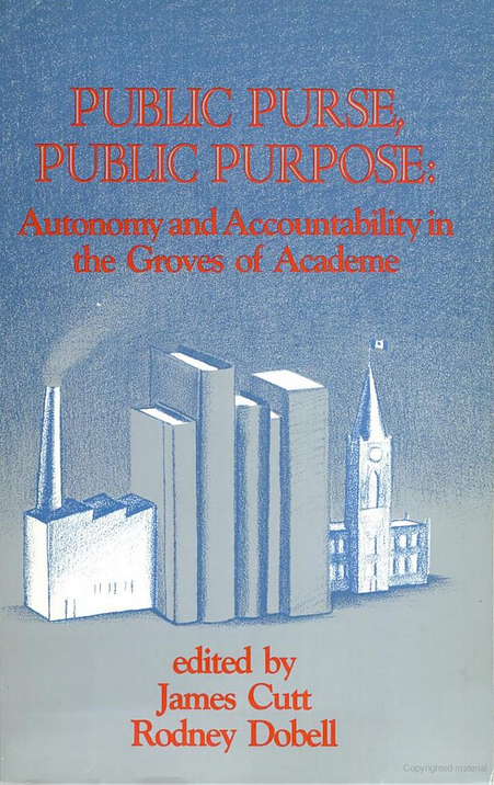 Public Purse, Public Purpose: Autonomy and Accountability in the Groves of Academe